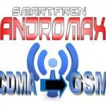 Cara Merubah CDMA Ke GSM Pada Andromax C3