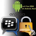 Cara Mudah Mengunci Aplikasi BBM di Android