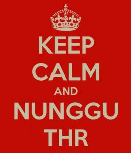 nunggu thr