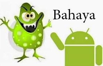 Ciri-ciri Aplikasi Berbahaya pada Android